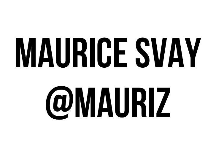 maurice svay @mauriz