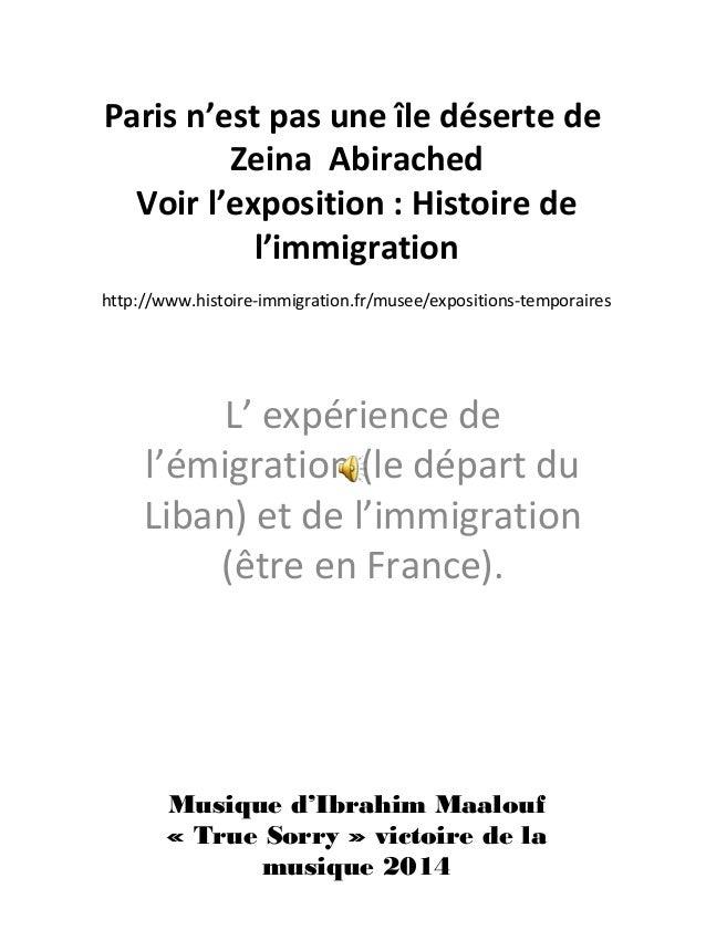 Paris n'est pas une île déserte de Zeina Abirached Voir l'exposition : Histoire de l'immigration http://www.histoire-immig...