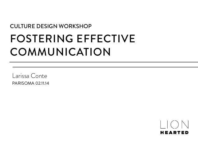 Culture Design to Foster Effective Communication