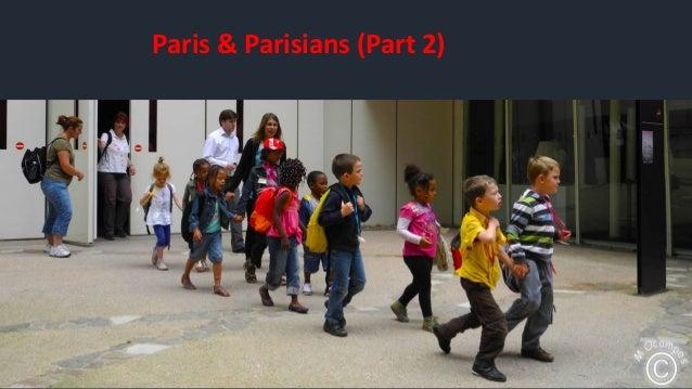 Paris & Parisians (Part 2)
