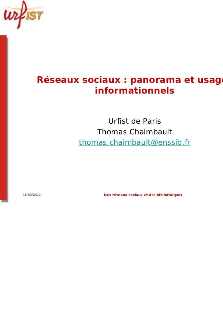Réseaux sociaux : panorama et usages                 informationnels                     Urfist de Paris                  ...
