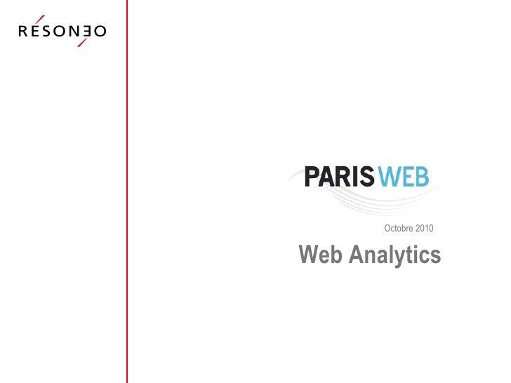 Parisweb 2010 Web Analytics