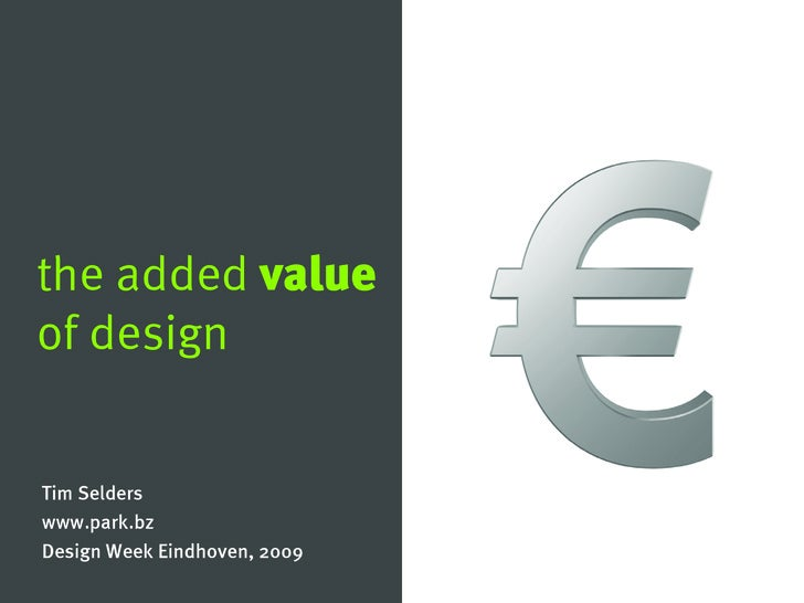 The added value of well-managed design