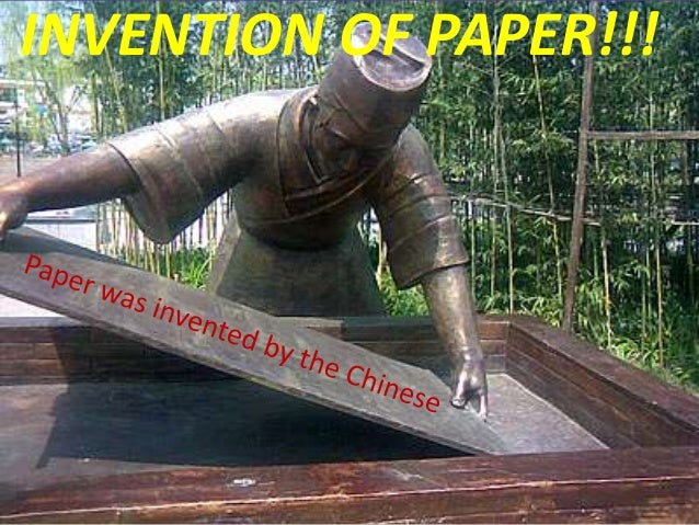 INVENTION OF PAPER!!!