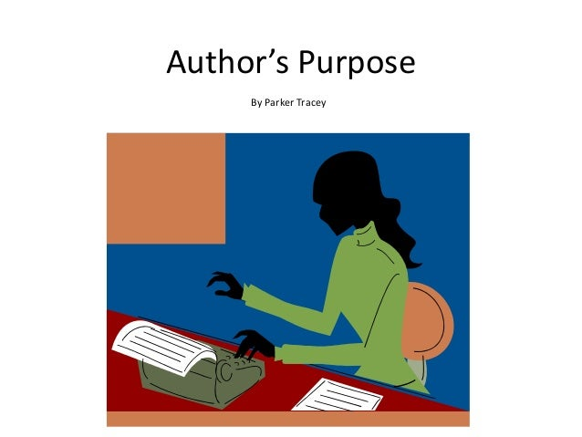 Parker author's purpose