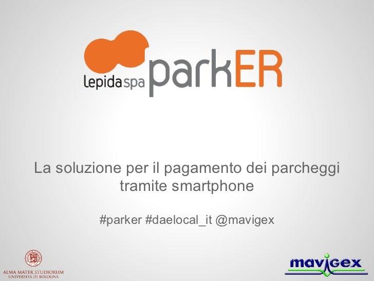 ParkER: la soluzione per il pagamento dei parcheggi!
