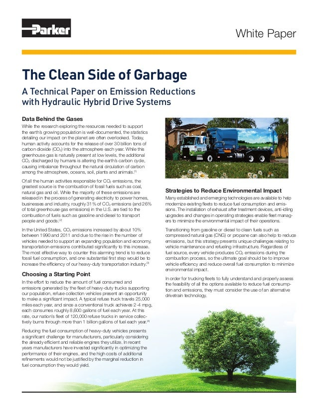White Paper The Clean Side of Garbage A Technical Paper on Emission Reductions with Hydraulic Hybrid Drive Systems Data Be...