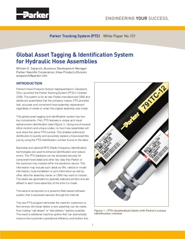 Global Asset Tagging & Identification System for Hydraulic Hose Assemblies William E. Sayavich, Business Development Manage...