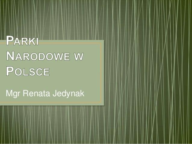 Mgr Renata Jedynak