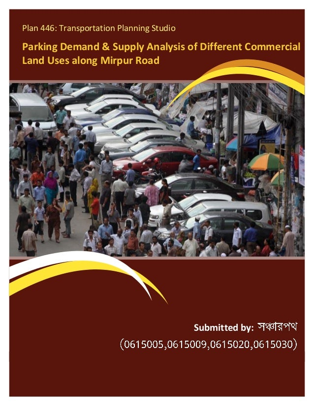 Parking Demand & Supply Analysis of Different Commercial Land Uses Along Mirpur Road