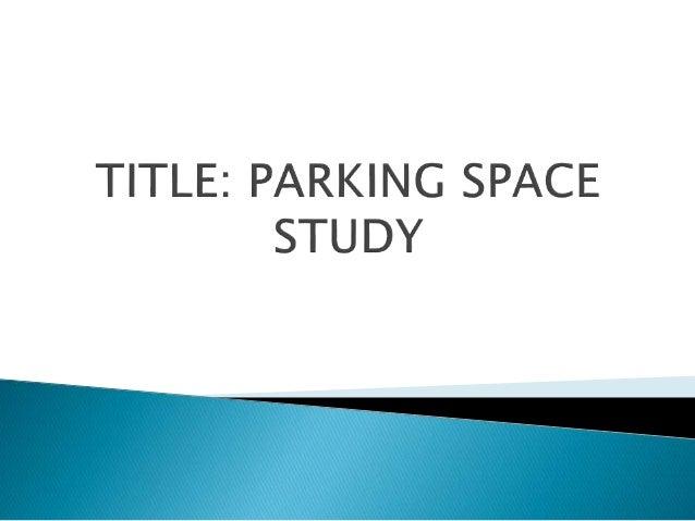 Parking study traffic eng