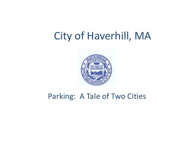 City of Haverhill, MA Parking: A Tale of Two Cities