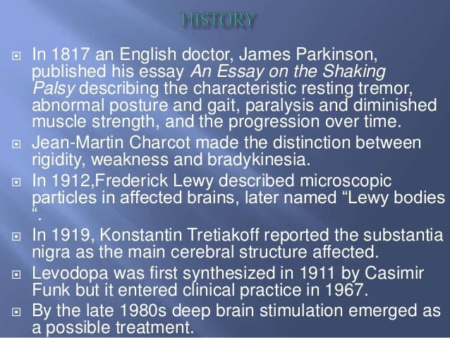 parkinson disease 2 essay Parkinson's disease  pd affected 62 million people and resulted in about 117,400  james parkinson, published his essay reporting six cases of.