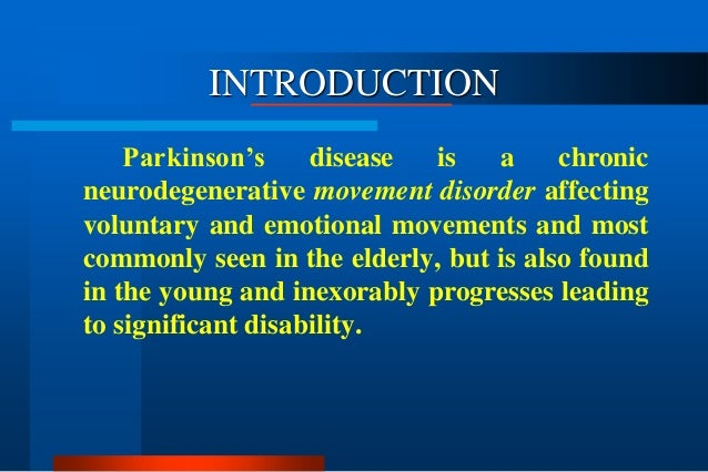 an introduction to the history of parkinsons disease Magical realism: theory, history  editors lois parkinson zamora and wendy b faris show this book is seminal in the introduction and collection of essays.