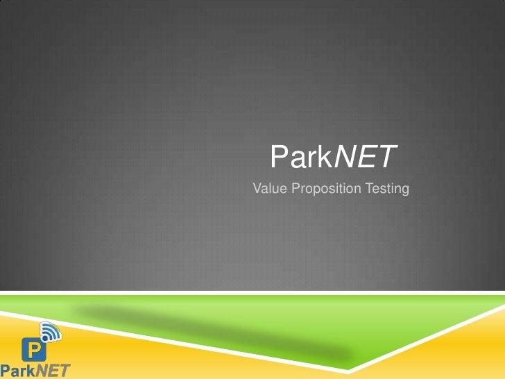 ParkNETValue Proposition Testing