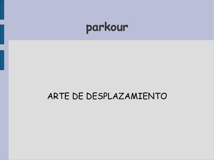 parkour ARTE DE DESPLAZAMI