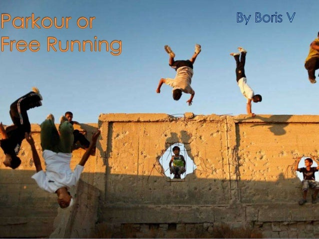 Parkour or Free Running
