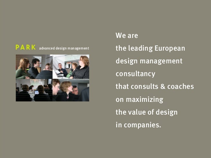 We are advanced design management   the leading European                              design management                   ...