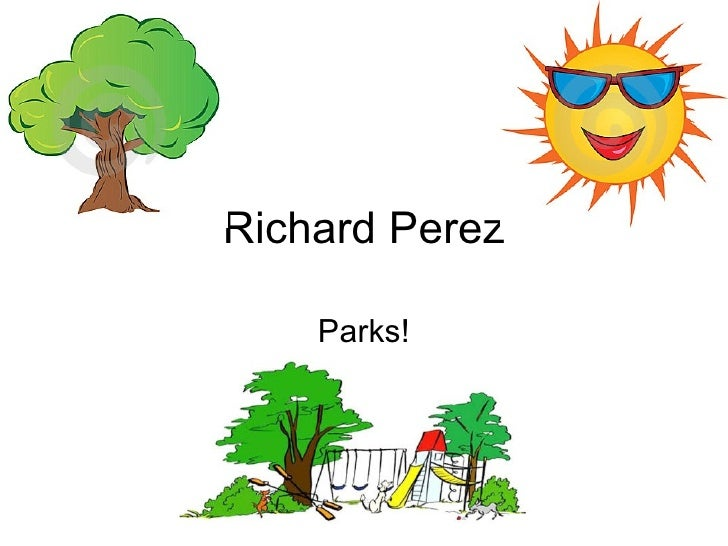 Richard Perez Parks!