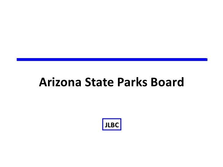 Arizona State Parks Board           JLBC