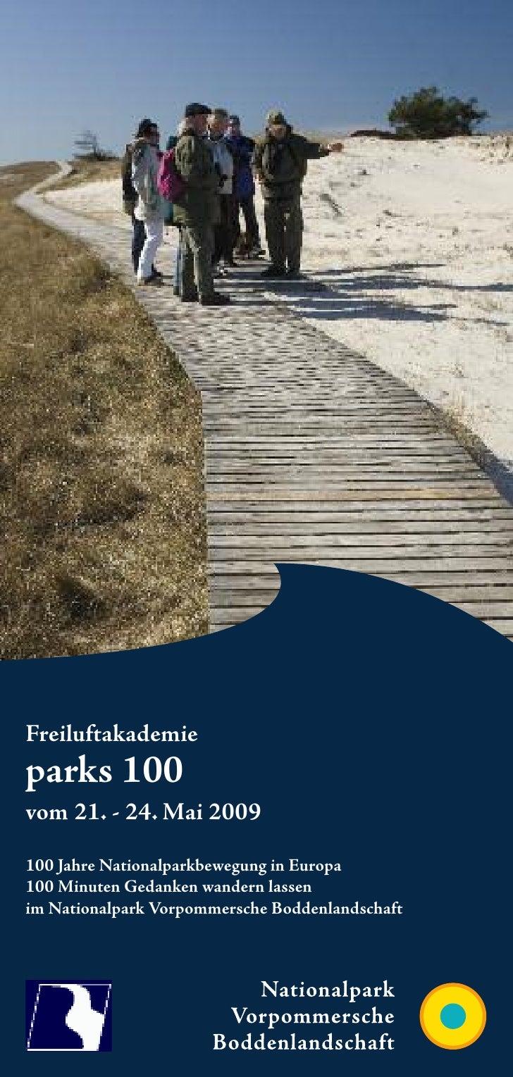 Freiluftakademieparks 100vom 21. - 24. Mai 2009100 Jahre Nationalparkbewegung in Europa100 Minuten Gedanken wandern lassen...