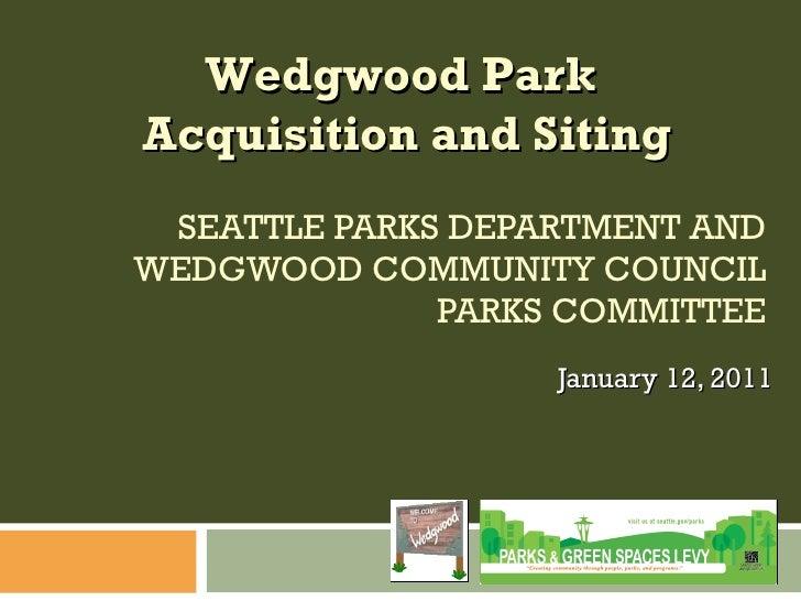 Wedgwood Parks Presentation