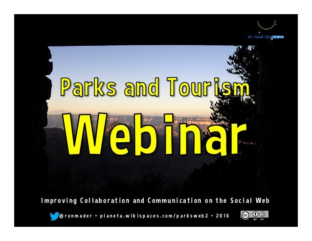 Parks and Tourism Webinar: Improving Communication on the Social Web