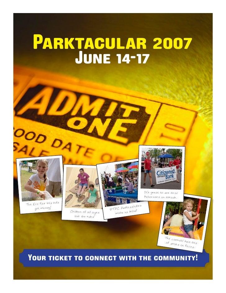Parktacular 2007                             June 14-17                                                                   ...