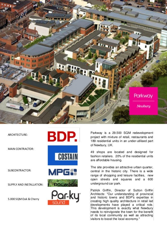 Parkway is a 29.500 SQM redevelopmentARCHITECTURE:                           project with mixture of retail, restaurants a...