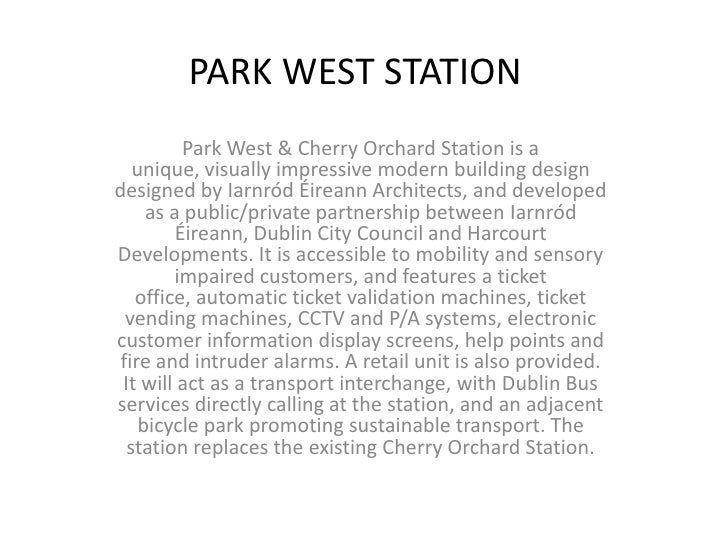 PARK WEST STATION          Park West & Cherry Orchard Station is a   unique, visually impressive modern building designdes...