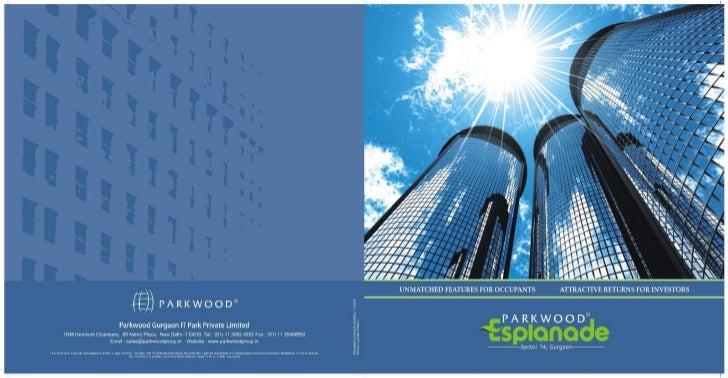 Parkwood esplanade it park gurgaon 9811 822 426