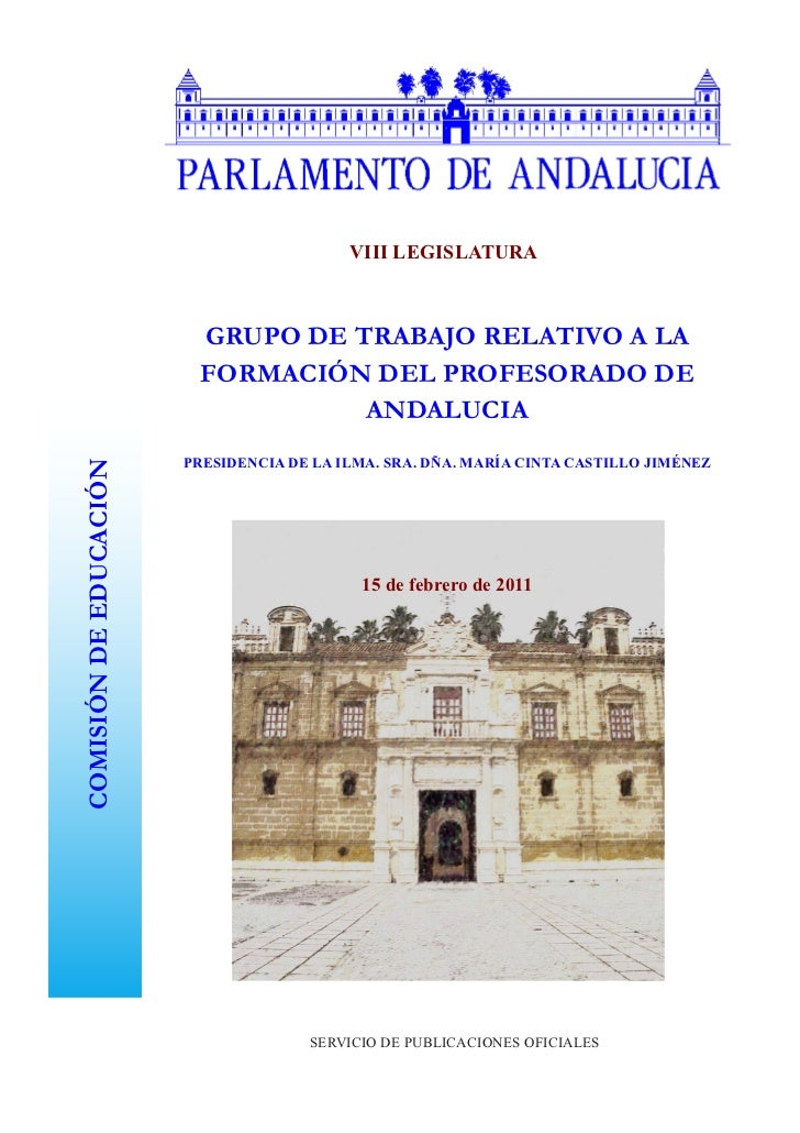 VIII LEGISLATURA                         GRUPO DE TRABAJO RELATIVO A LA                         FORMACIÓN DEL PROFESORADO ...