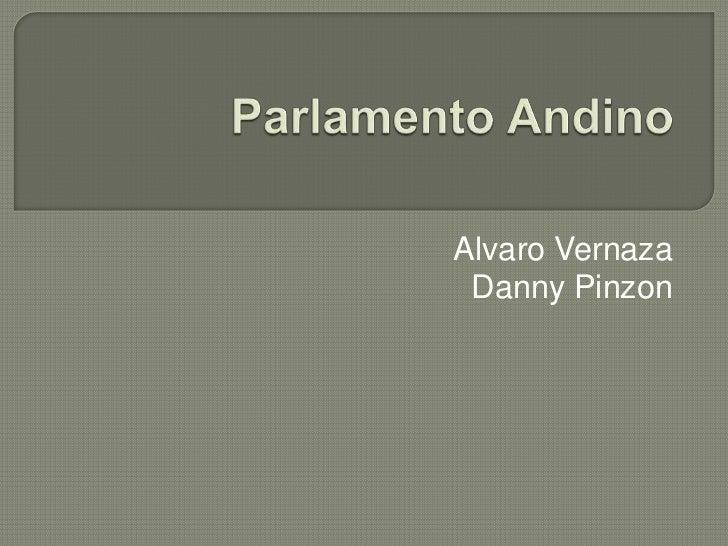 Alvaro Vernaza Danny Pinzon
