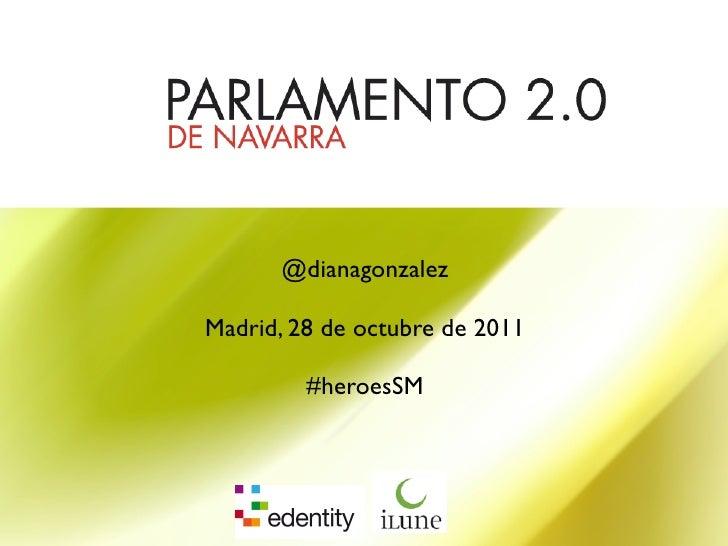 @dianagonzalezMadrid, 28 de octubre de 2011         #heroesSM