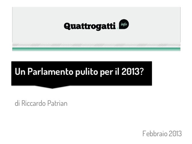 Un Parlamento pulito per il 2013?