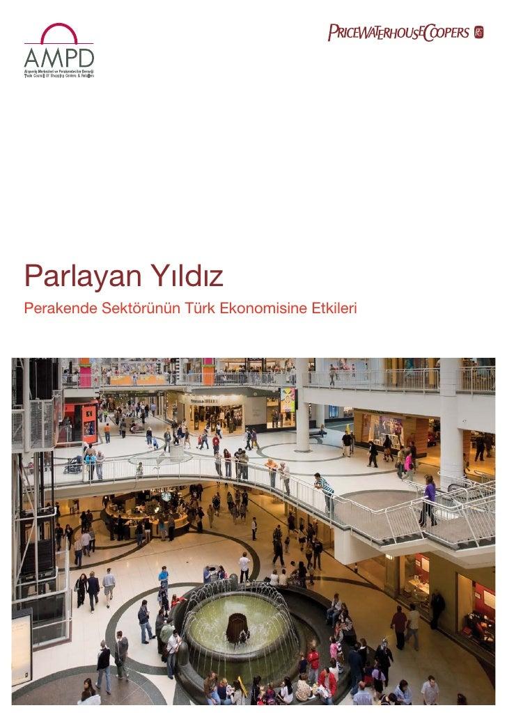 Parlayan Yıldız Perakende Sektörünün Türk Ekonomisine Etkileri