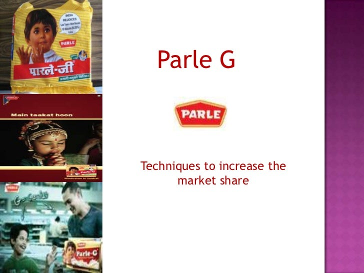 Parle GTechniques to increase the      market share