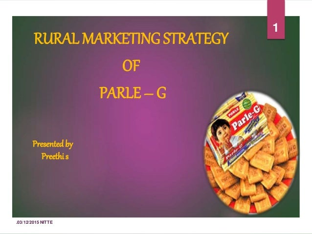 parle g marketing strategy for rural india Rural marketing strategies - learn rural marketing in simple and easy steps starting from parle g tikki packs @ rs 2 and customized tvs by in india, most of.