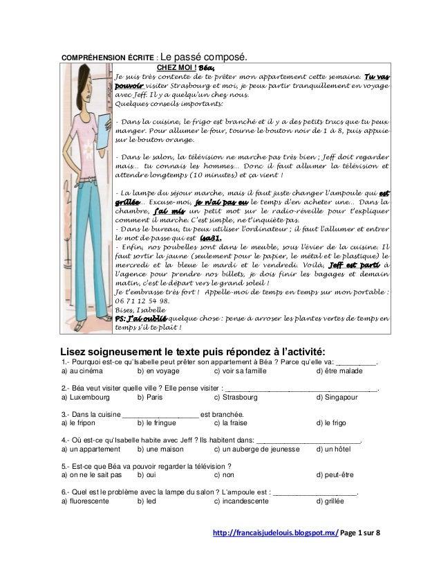 http://francaisjudelouis.blogspot.mx/ Page 1 sur 8 COMPRÉHENSION ÉCRITE : Le passé composé. CHEZ MOI ! Béa, Je suis très c...