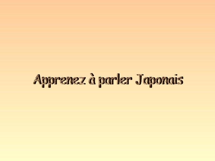 Apprenez à parler Japonais