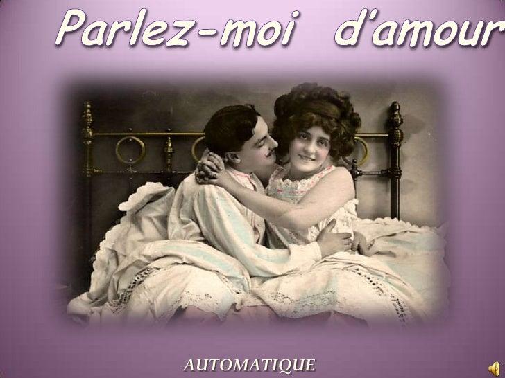 Parlez-moi  d'amour<br />AUTOMATIQUE<br />