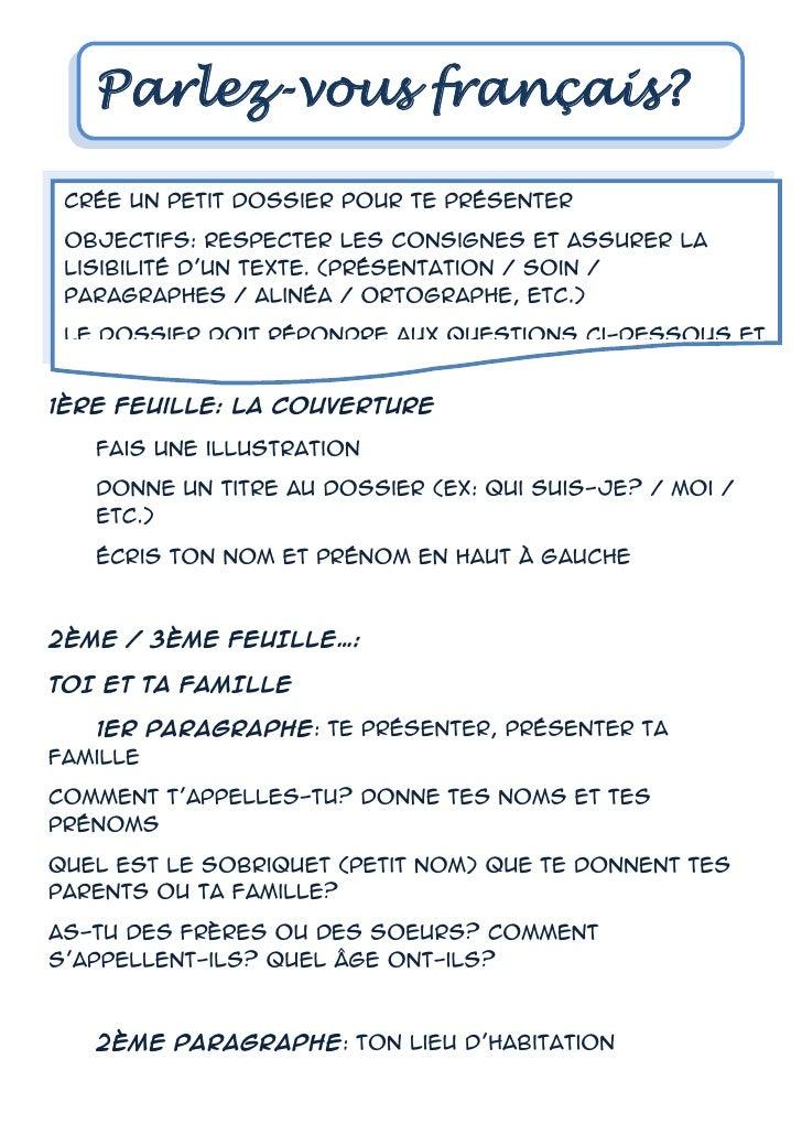 Parlez-vous français?<br />Crée un petit dossier pour te présenterObjectifs: respecter les consignes et assurer la lisibil...