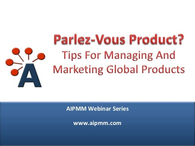 Webcast: Tips for Managing and Marketing Global Products