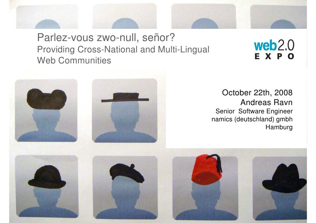 Parlez-vous zwo-null, señor? Providing Cross-National and Multi-Lingual Web Communities                                   ...
