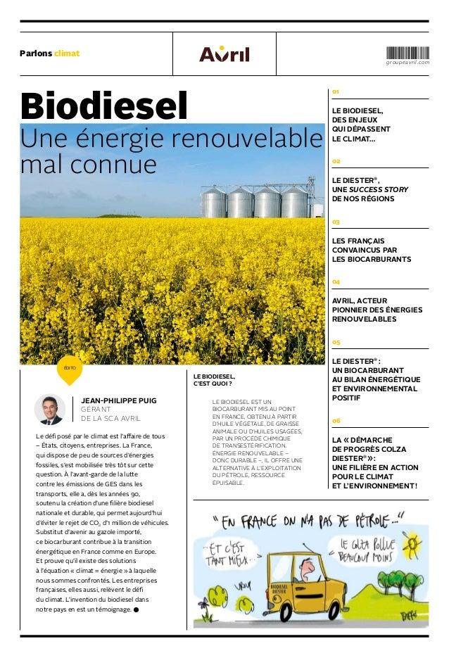 Parlons climat groupeavril.com Biodiesel Une énergie renouvelable mal connue 01 LE BIODIESEL, DES ENJEUX QUI DÉPASSENT LE ...