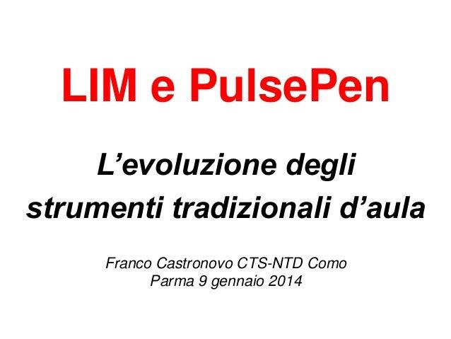 LIM e Pulsepen: l'evoluzione degli strumenti tradizionali d'aula