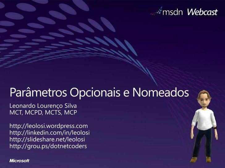 Visual C# - Parâmetros Opcionais e Nomeados