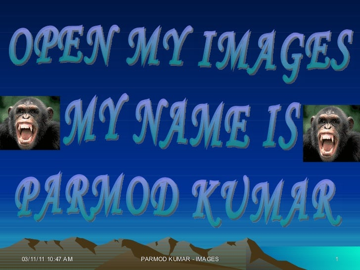 OPEN MY IMAGES MY NAME IS PARMOD KUMAR