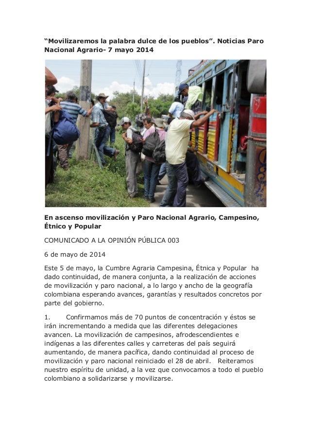 """""""Movilizaremos la palabra dulce de los pueblos"""". Noticias Paro Nacional Agrario- 7 mayo 2014 En ascenso movilización y Par..."""
