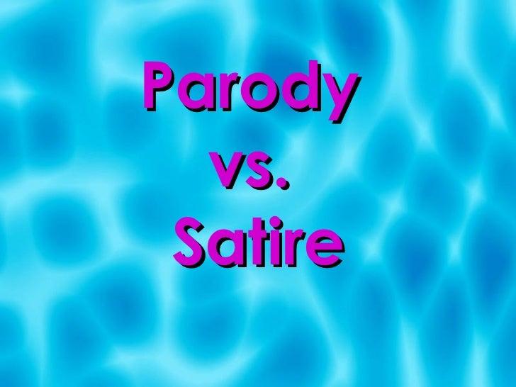 Parody  vs.  Satire